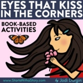 EYES THAT KISS IN THE CORNER Activities Interactive Read A