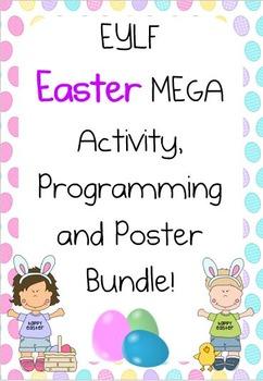 EYLF Easter Mega Activity, Programming and Poster Bundle