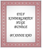 EYLF - Kindergarten Huge Bundle
