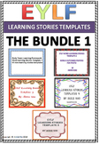 EYLF Learning Stories Templates Bundle 1