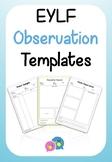 EYLF Observation Templates