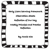 EYLF Observation, practice,principle reflection, reflection of our day