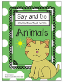 EZ Speech Say and Do Interactive Book Series- Animals