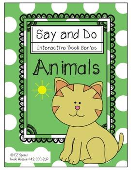 EZ Speech Say and Do Interactive Book Series- Animals