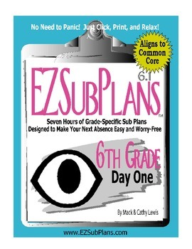 EZSubPlans: Emergency Absence Plans, Sixth Grade, Day 1