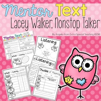 Lacey Walker, Nonstop Talker - A Mentor Text for Reading and Writing