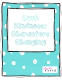 Each Kindness: Characters Changing