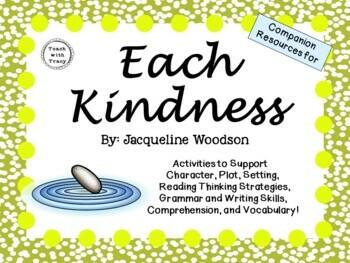 Each Kindness by Jacqueline Woodson:    A Complete Literature Study!