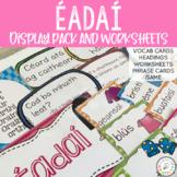 Éadaí - Irish Display Pack and Worksheets