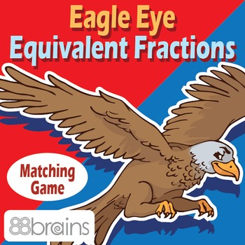 Eagle Eye Equivalent Fractions - Matching Game (CCSS)