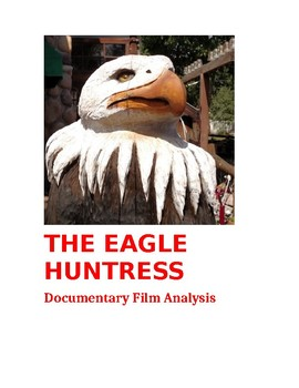 Eagle Huntress Documentary Film Analysis--Coming of Age / Rite of Passage