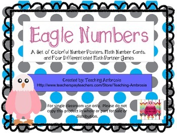 Eagle Number Posters, Cards, & 4 Differentiated Games by T