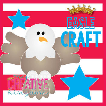 Eagle President's Day / July 4th / American Symbols Craft