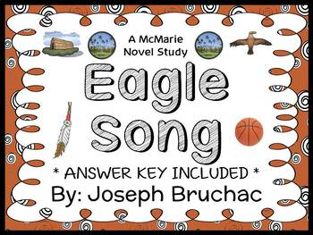 Eagle Song (Joseph Bruchac) Novel Study / Comprehension  (27 pages)