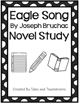 Eagle Song by Joseph Bruchac Novel Study Student Packet