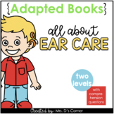 Ear Care Adapted Books [Level 1 and Level 2] Digital + Printable