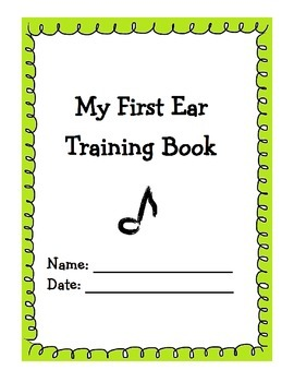 Ear Training Workbook for Young Beginners
