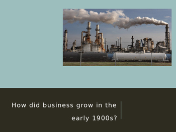 Early 1900s Growth of Big Business