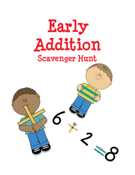 Early Addition Scavenger Hunt