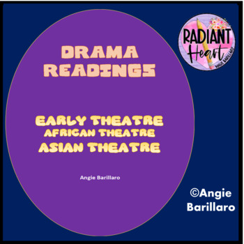 Early, African & Asian Theatre Overview Readings & Tasks