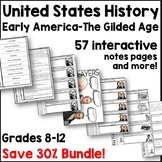Early America - Gilded Age Interactive Notes Bundle (Save over 30%!)