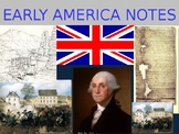 Early America Unit Notes All Parts 1 - 8