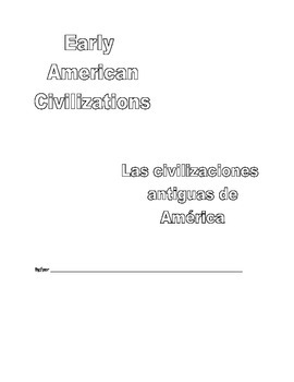 Early American Civilizations English Spanish Bilingual Packet