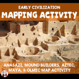 Early American Civilizations Map Activity