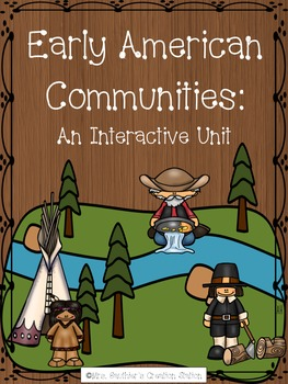 Early American Communities Interactive Social Studies Unit