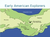 Early American Explorers and Migrations