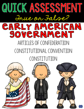 Articles of Confederation, Constitution, & Early American