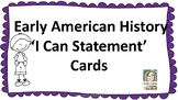 Early American History 'I Can Statement' Cards