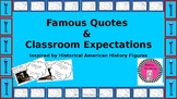 Early American History Quotes/Interpretations & Inspired Classroom Expectations