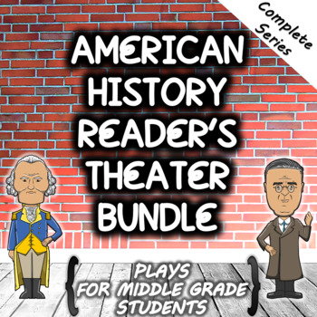 Complete American History Reader's Theater Bundle