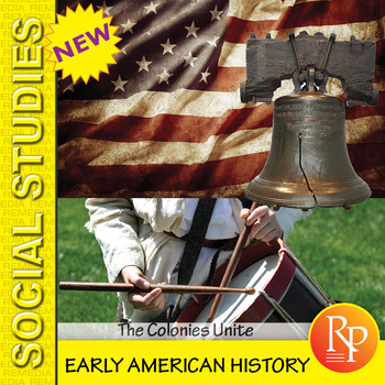 Early American History-The Colonies Unite - Reading & Writing