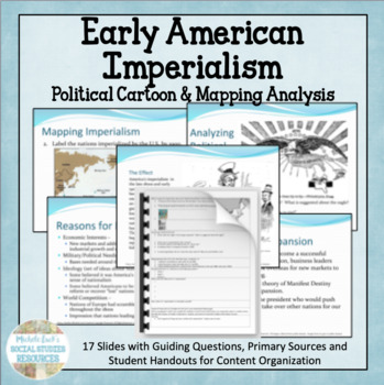 Early American Imperialism w/ Political Cartoon Analysis & Mapping Activity