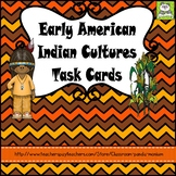 Early American Indian Cultures Task Cards