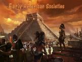 Early American Societies