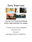 Early Americans ~ P1 - I can use Text Features to Understand what I'm Reading