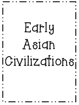 Early Asian Civilizations