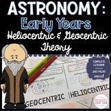 Early Astronomy Heliocentric and Geocentric Theory