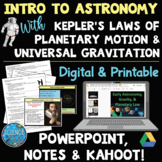 Early Astronomy, Kepler's Laws, & Gravity PowerPoint with Student Notes & Kahoot