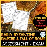 Early Byzantine Empire Test - Exam