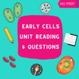 Early Cells Unit Reading & Questions