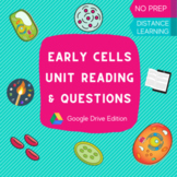 Early Cells Unit Reading & Questions - Google Drive Edition