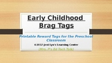 Early Childhood Brag Tags