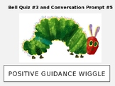 Early Childhood Education A Unit 1 Day 5 power point Positive Guidance Wiggle