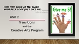 Early Childhood Education A Unit 2 Day 1 power point Transitions & The arts
