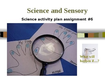Early Childhood Education A Unit 2 day 4 power point Science