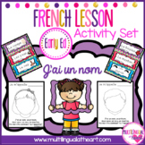 Early Childhood French lesson 3 J'ai un nom I have a name